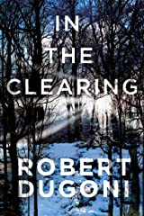 In the Clearing (Tracy Crosswhite Book 3) Kindle Edition