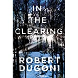 In the Clearing (Tracy Crosswhite Book 3)