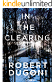 In the Clearing (The Tracy Crosswhite Series Book 3) (English Edition)