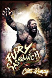 Fury of the Sasquatch (The Sasquatch Encounters Book 3)