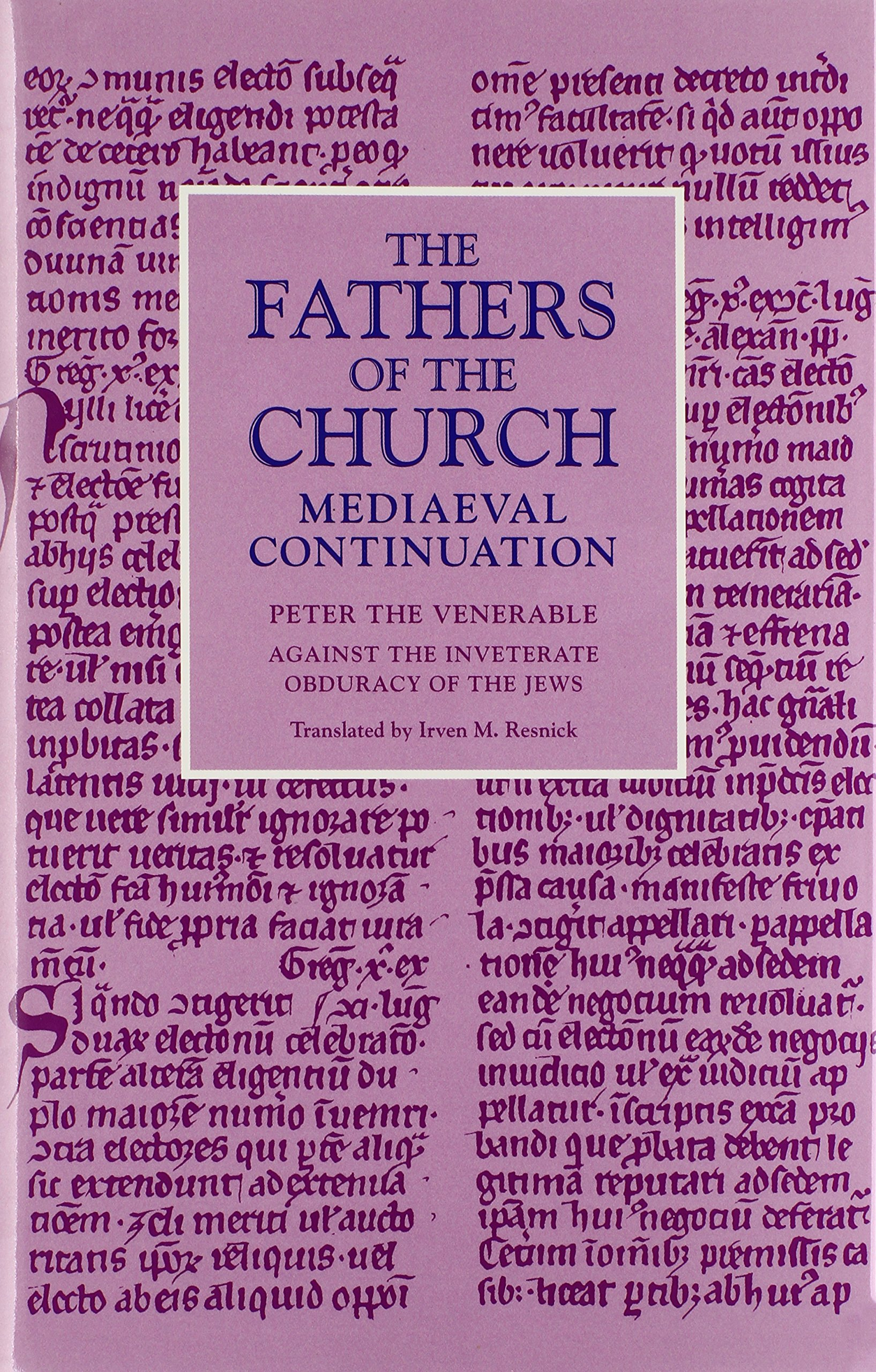 Download Against the Inveterate Obduracy of the Jews (Fathers of the Church Medieval Continuations) pdf