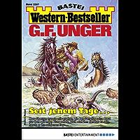 G. F. Unger Western-Bestseller 2357 - Western: Seit jenem Tage: Seit jenem Tage