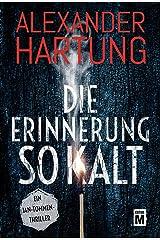 Die Erinnerung so kalt (Ein Jan-Tommen-Thriller 4) (German Edition) Kindle Edition