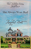 She Always Wore Red (The Fairlawn Series Book 2)
