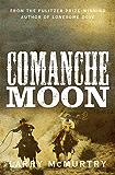 Comanche Moon (Lonesome Dove)