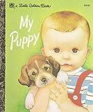 My Puppy (Little Golden Book)