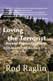 Loving the Terrorist: Beyond Eagleridge Bluffs (ECO-WARRIORS Book 2)