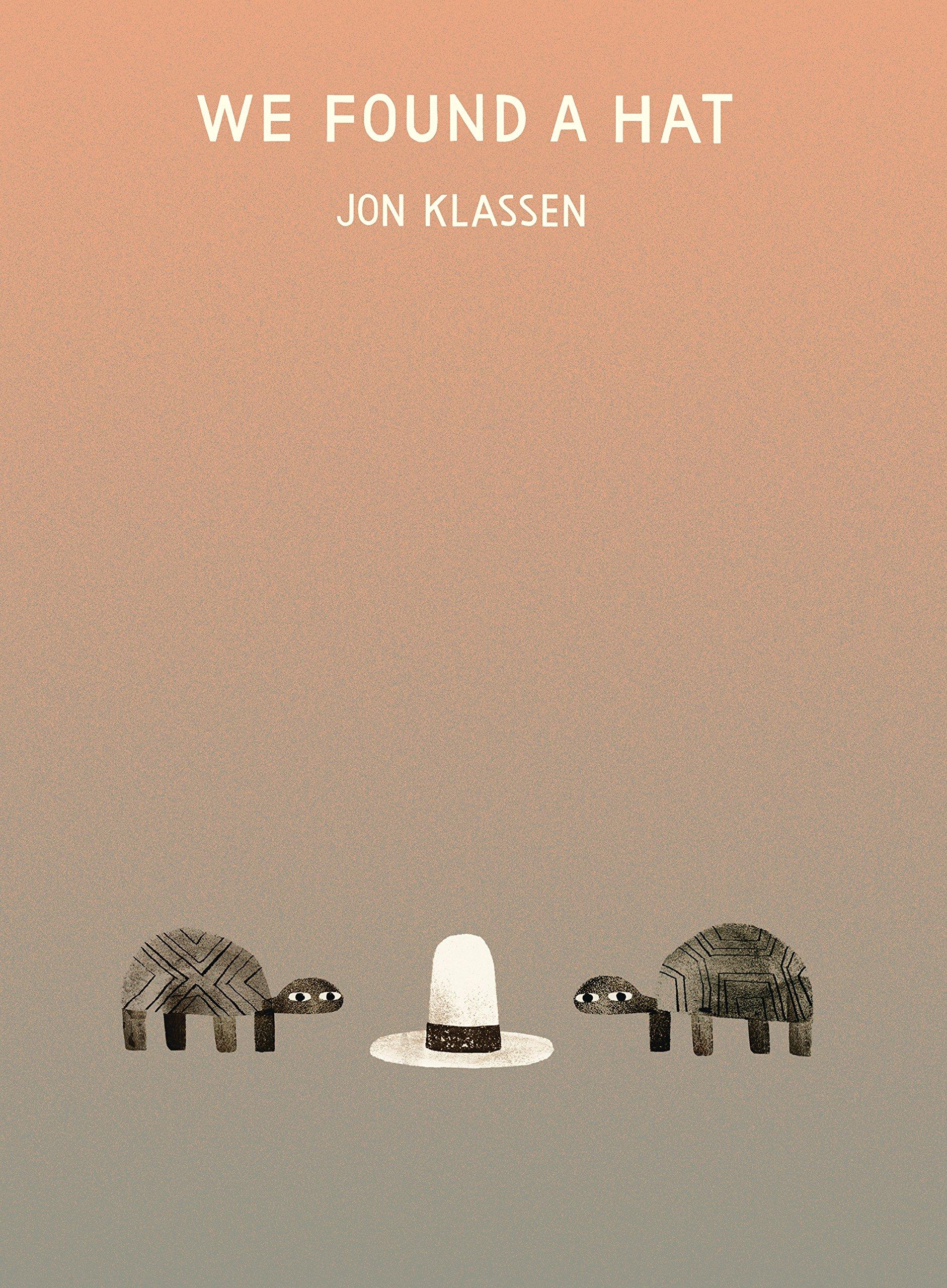 we found a hat jon klassen 9780763656003 amazon com books