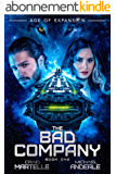 The Bad Company: Age of Expansion - A Kurtherian Gambit Series (English Edition)