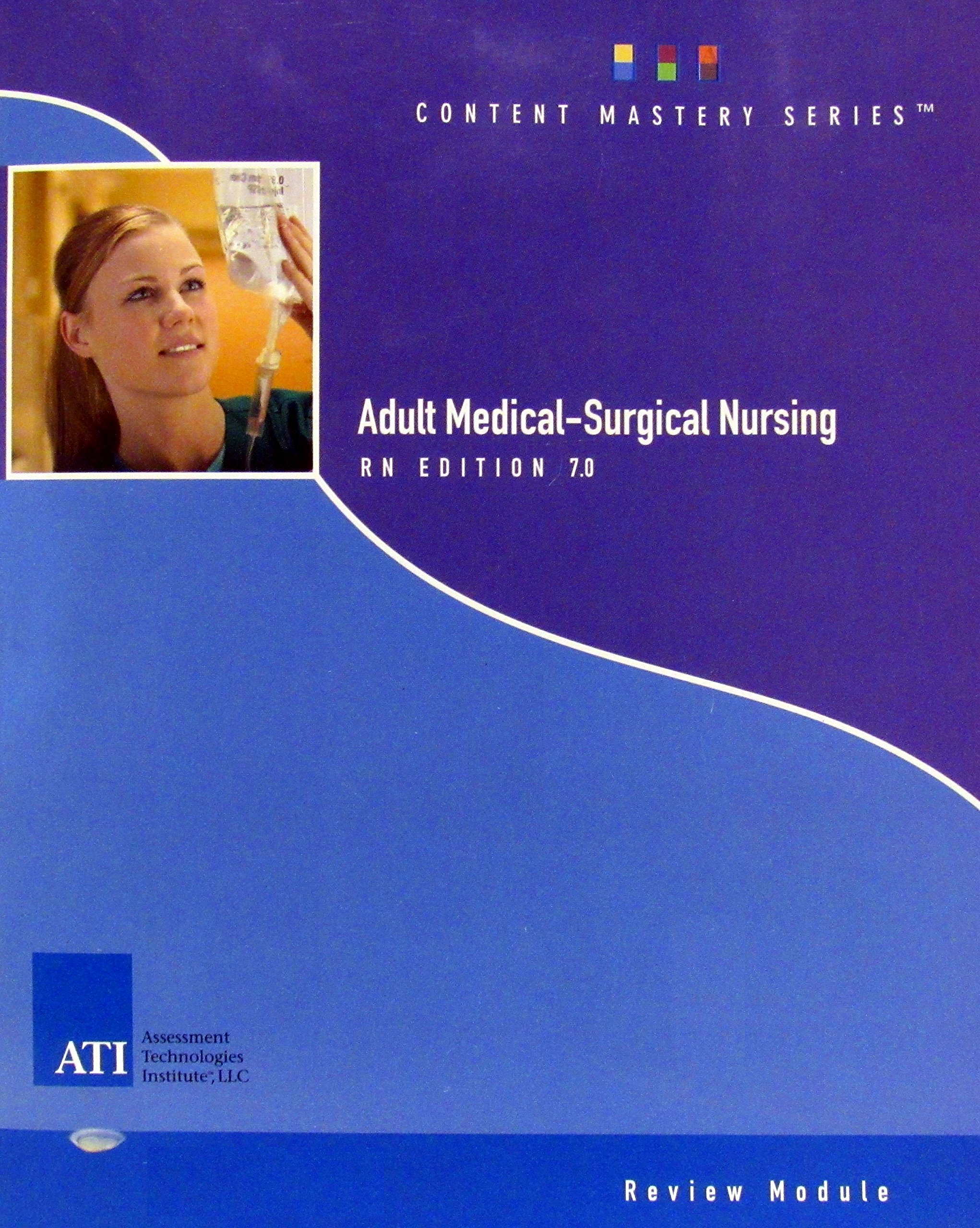 Adult Medical-Surgical Nursing. ATI. RN edition 7.0. Review Module. NCLEX-RN. pdf epub