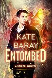 Entombed: A Spirelli Novel