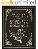 Dr. Chuck Tingle's Complete Guide To Romance