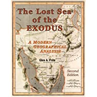 The Lost Sea of the Exodus: A Modern Geographical Analysis