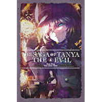 The Saga of Tanya the Evil, Vol. 4 (light novel): Dabit Deus His Quoque Finem (English Edition)