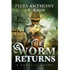 The Worm Returns: A Novel