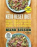 The Keto Reset Diet: Reboot Your Metabolism in 21