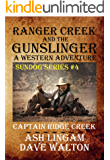 Ranger Creek & the Gunslinger: A Western Adventure (Sundog Series Book 4)