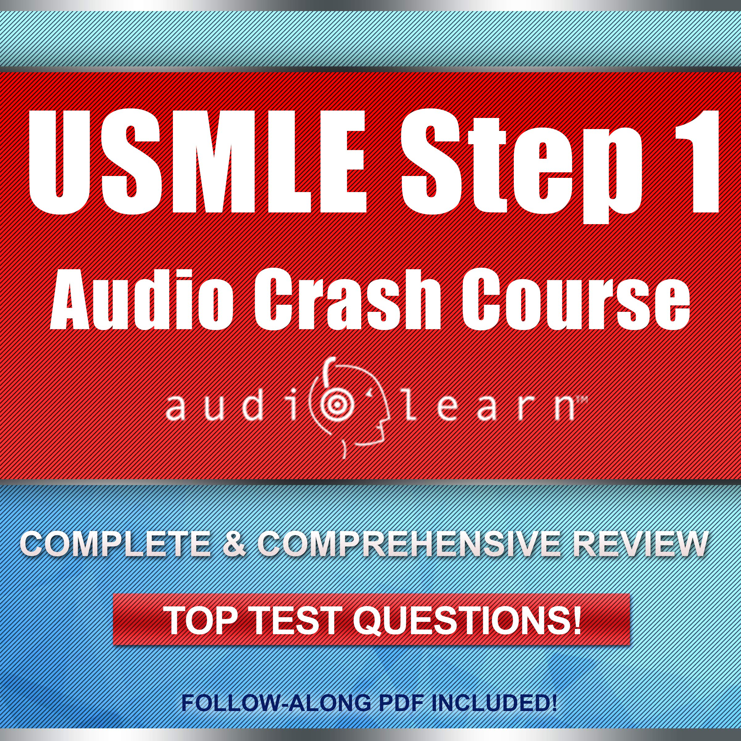 USMLE Step 1 Audio Crash Course - Complete Test Prep and Review for