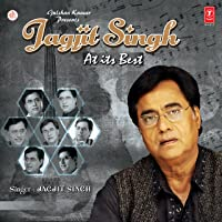 Jagjit Singh - At its Best