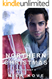 Northern Christmas (Arctic Heat Book 5)