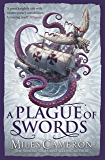 A Plague of Swords (Traitor Son Cycle 4)