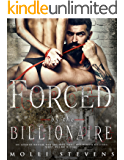 Forced by the Billionaire