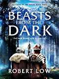 Beasts From The Dark (Brothers Of The Sands Book 3)