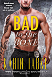 Bad to The Bone: a Bad Boys of the Bay novella