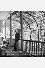 Brooklyn: A Personal Memoir: With the lost photographs of David Attie Hardcover