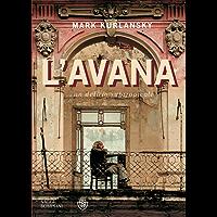 L'Avana: Un delirio subtropicale