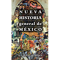 Nueva historia general de México (Spanish Edition)