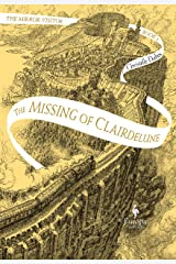 The Missing of Clairdelune: Book Two of the Mirror Visitor Quartet: 2 Capa dura