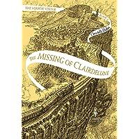 The Missing Of Clairdelune: 2 (Mirror Visitor Quartet)