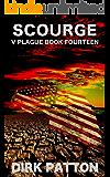 Scourge: V Plague Book 14