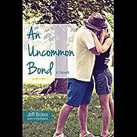 An Uncommon Bond (English Edition)