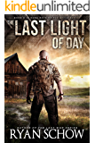 The Last Light of Day: A Dark Days of the After Prequel