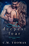Her deepest fear (The deepest series Book 1)