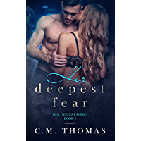 Her deepest fear (Her deepest series Book 1) (English Edition)