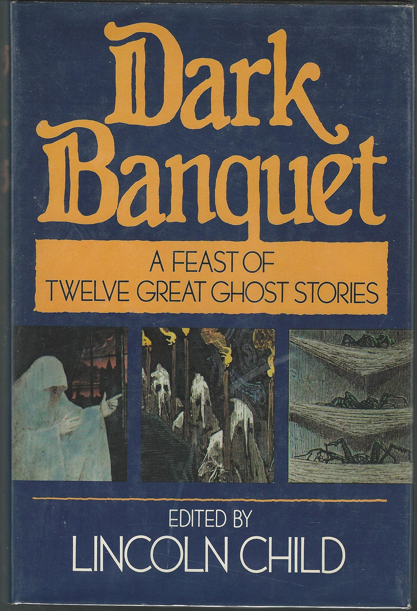 A Feast of Twelve Great Ghost Stories - ed. Lincoln Child