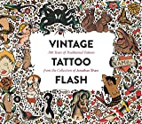 Vintage Tattoo Flash: 100 Years of Traditional