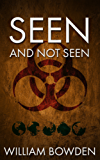 Seen And Not Seen (The Veil: Seen And Not Seen Book 1) (English Edition)