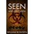 Seen And Not Seen (The Veil: Seen And Not Seen Book 1)