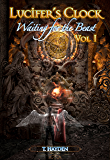Waiting For The Beast (Lucifer's Clock Book 1)