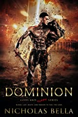 Dominion (Gods and Slaves Series Book 1) Kindle Edition