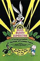 Bugs Bunny Superstar