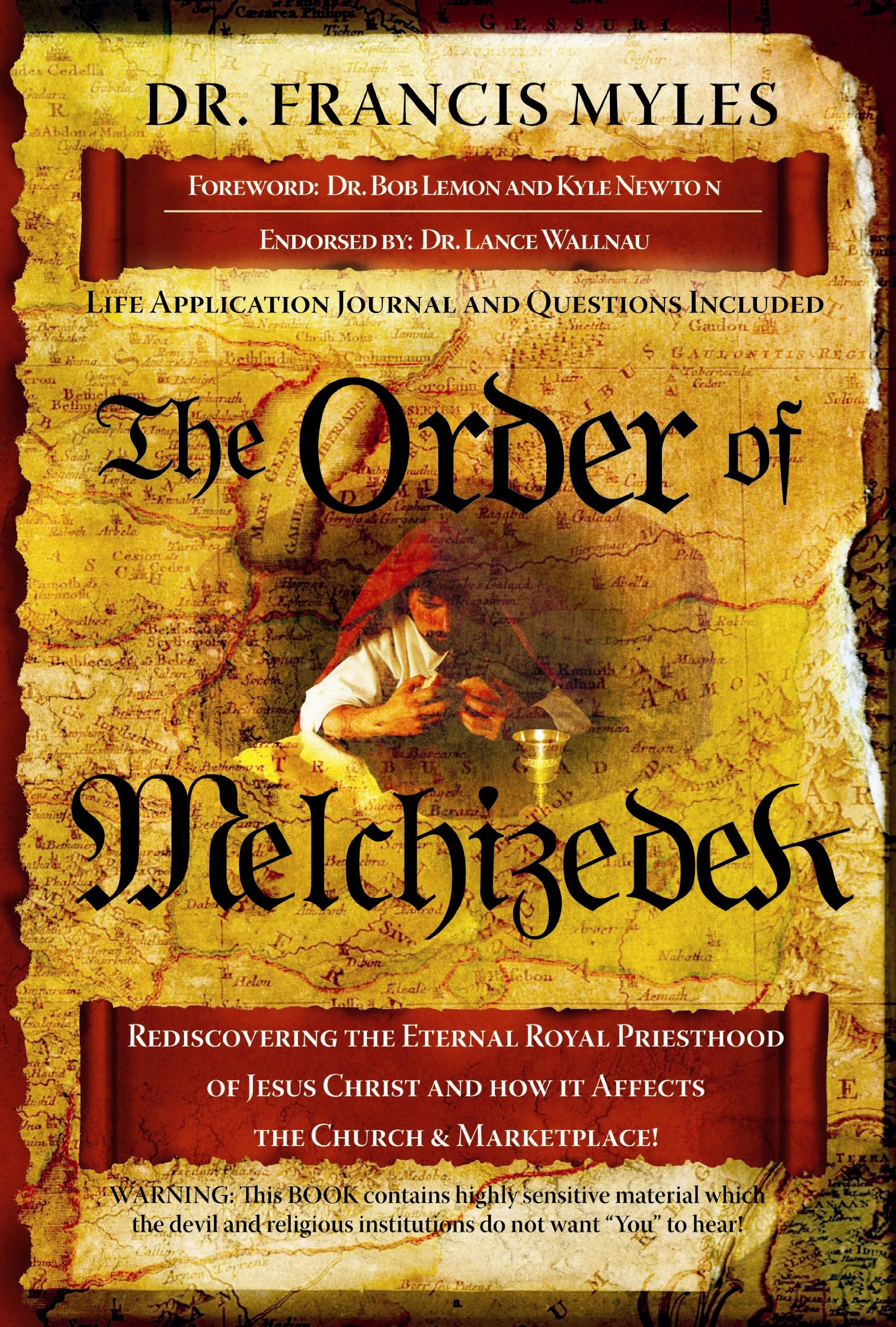 Download The Order of Melchizedek: Rediscovering the Eternal Priesthood of Jesus Christ and How It Affects Us Today pdf epub