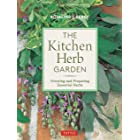 The Kitchen Herb Garden: Growing and Preparing Essential Herbs (Edible Garden Series)