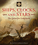 Ships, Clocks, and Stars: The Quest for Longitude