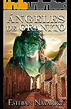 Ángeles de granito (Spanish Edition)