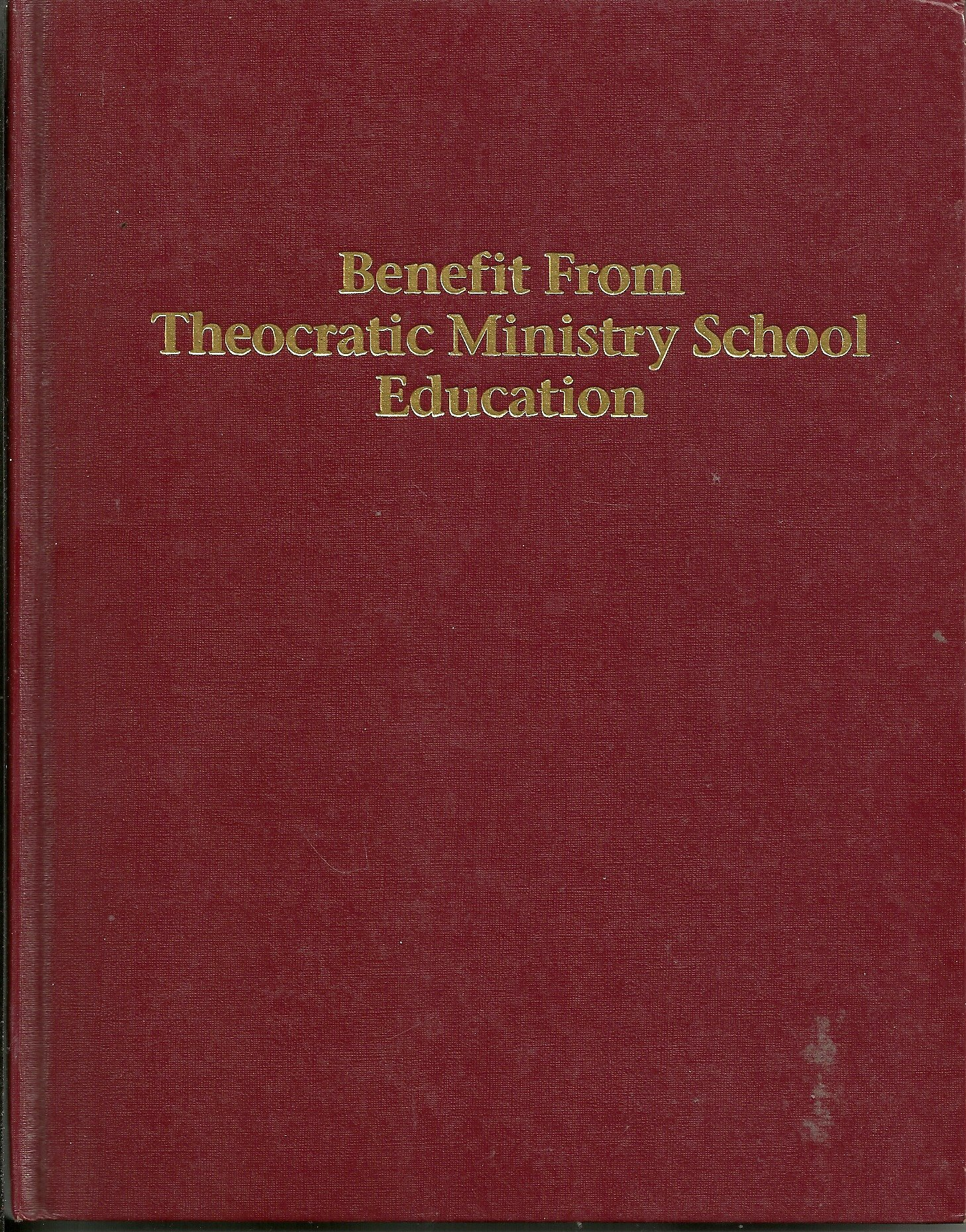 Benefit from theocratic ministry school education watch tower bible benefit from theocratic ministry school education watch tower bible and tract society of pennsylvania amazon books fandeluxe Images